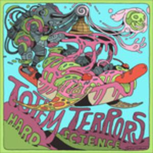 Hard Science - Vinile LP di Totem Terrors