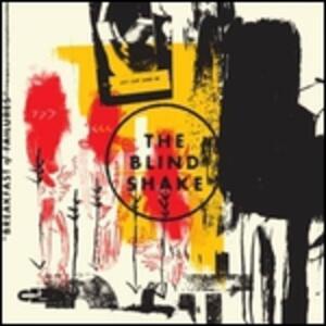 Breakfast of Failures - Vinile LP di Blind Shake