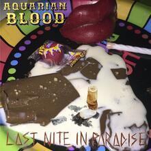 Last Nite in Paradise - CD Audio di Aquarian Blood