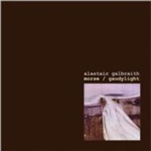 Morse & Gaudylight - CD Audio di Alastair Galbraith