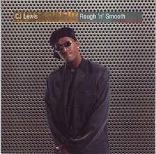 Rough 'n' Smooth - CD Audio di CJ Lewis