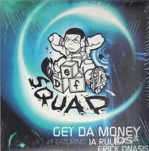 Get Da Money - Vinile LP di Def Squad