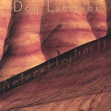 Natural Instincts - CD Audio di Don Latarski