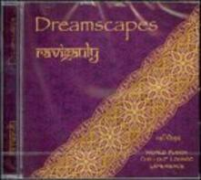 Dreamscapes - CD Audio di Ravigauly