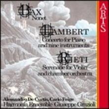 Nonetto / Concerto per pianoforte / Serenata per violino e piccola orchestra - CD Audio di Arnold Trevor Bax,Constant Lambert,Vittorio Rieti