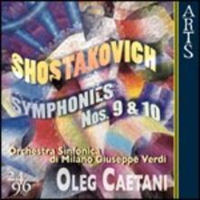 Sinfonie n.9, n.10 - CD Audio di Dmitri Shostakovich,Orchestra Sinfonica di Milano Giuseppe Verdi,Oleg Caetani