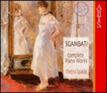 Opere per pianoforte - CD Audio di Giovanni Sgambati,Pietro Spada