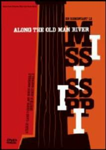 Along the Old Man River - DVD