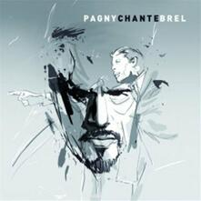 Pagny Chante Brel - CD Audio di Florent Pagny
