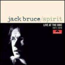 Spirit. Live at the BBC 1971-1978 - CD Audio di Jack Bruce
