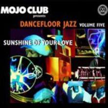 Mojo Club 5. Sunshine - CD Audio