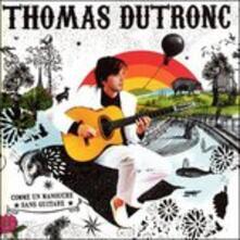 Comme Un Manouche Sans - CD Audio di Thomas Dutronc
