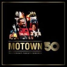 Motown 50. Yesterday, Today, Tomorrow - CD Audio