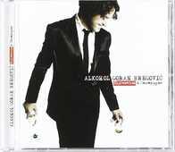 CD Alkohol. Sljivovica & Champagne Goran Bregovic
