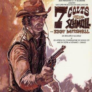 7 Colts Pour Schmoll - Vinile LP di Eddy Mitchell