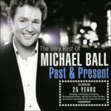 Past & Present - CD Audio di Michael Ball