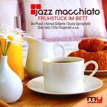 Jazz Macchiato. My Jazz - CD Audio