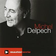 Master Serie - CD Audio di Michel Delpech
