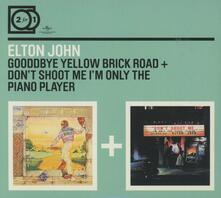 Goodbye Yellow Brick Road - Don't Shoot Me I'm Only the Piano Player - CD Audio di Elton John