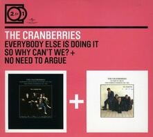 Everybody Else Is Doing it so Why Can't We? - No Need to Argue - CD Audio di Cranberries