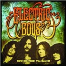 Now Dig This! - CD Audio di Electric Boys