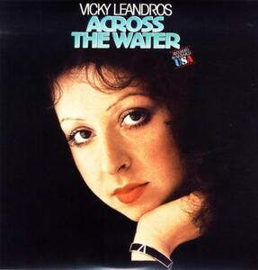 Across the Water - Vinile LP di Vicky Leandros