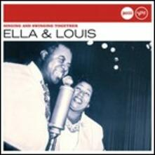 Singing and Swinging Together - CD Audio di Louis Armstrong,Ella Fitzgerald