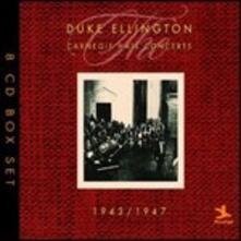 The Carnegie Hall Concerts 1943-1947 - CD Audio di Duke Ellington