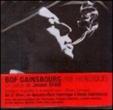 Gainsbourg. Vie Heroique (Colonna Sonora) - CD Audio