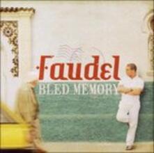 Bled Memory - CD Audio di Faudel