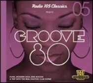 CD Groove 80. Radio 105 Classics 05
