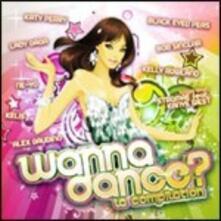 Wanna Dance? La compilation - CD Audio