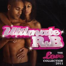 Ultimate R&B. The Love Collection 2011 - CD Audio