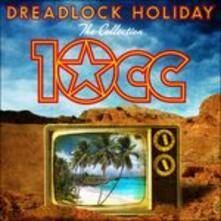 Dreadlock Holiday - CD Audio di 10cc