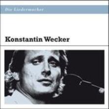 Die Liedermacher - CD Audio di Konstantin Wecker