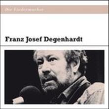 Die Liedermacher - CD Audio di Franz Josef Degenhardt