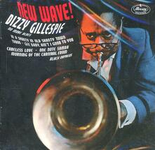 New Wave! - Dizzy on the French Riviera - CD Audio di Dizzy Gillespie