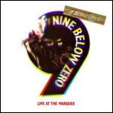 Live at the Marquee - CD Audio di Nine Below Zero