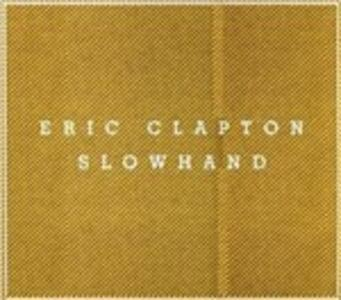 Slowhand - Vinile LP + CD Audio + DVD di Eric Clapton