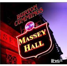 Massey Hall - CD Audio di Burton Cummings