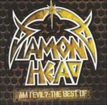 Am I Evil. The Best of - CD Audio di Diamond Head