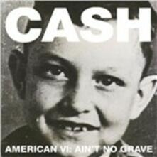 American VI. Ain't No Grave - Vinile LP di Johnny Cash