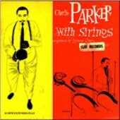 Vinile Charlie Parker with Strings Charlie Parker