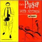 Vinile Charlie Parker with Strings Charlie Parker