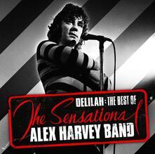 Delilah: The Best Of - CD Audio di Sensational Alex Harvey Band