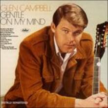 Gentle on My Mind - CD Audio di Glen Campbell