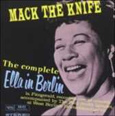 Vinile Mack the Knife. Ella in Berlin Ella Fitzgerald