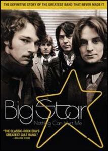 Big Star. Nothing Can Hurt Me di Drew DeNicola - DVD