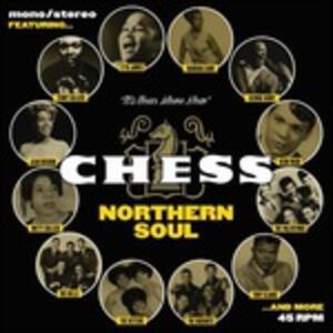 Chess Norhern Soul - Vinile 7''
