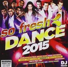 So Fresh. Dance 2015 - CD Audio